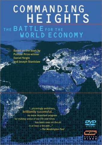 Commanding Heights: Battle for the World Economy