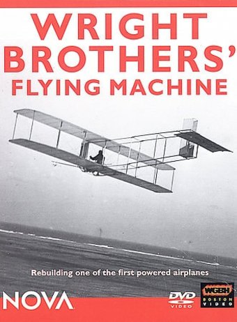 Aviation - Nova: Wright Brothers' Flying Machine
