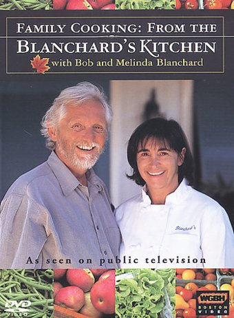 Food - Family Cooking: From the Blanchard's
