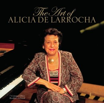 The Art Of Alicia De Larrocha [7 CD Box Set]