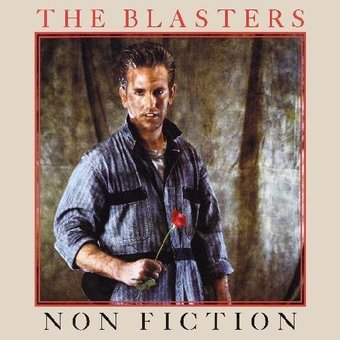 The Blasters Non Fiction Cd 2010 Wounded Bird