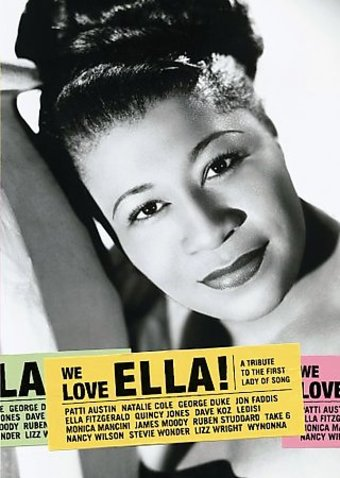 Ella Fitzgerald - We Love Ella! A Tribute to the