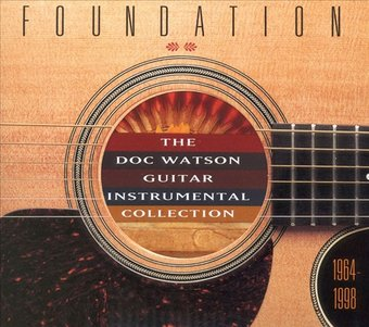 Foundation: Doc Watson Guitar Instrumental