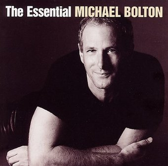 The Essential Michael Bolton (2-CD)
