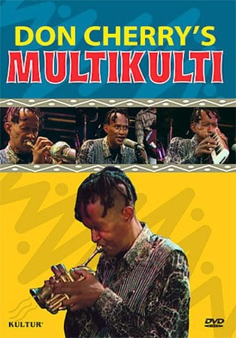 "Don Cherry - Don Cherry's ""Multikulti"""