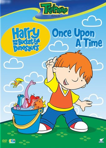 Harry and His Bucket Full of Dinosaurs: Once Upon