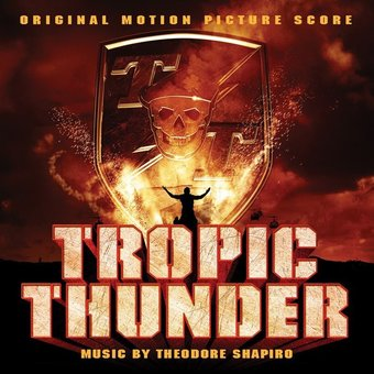 Tropic Thunder [Original Motion Picture Score]