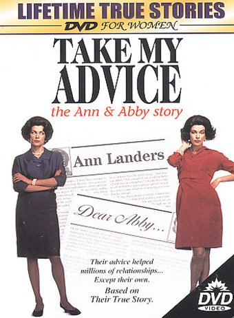 Take My Advice: The Ann & Abby Story