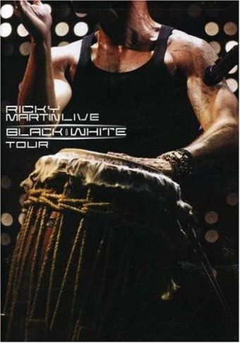 Ricky Martin - Live: Black & White Tour