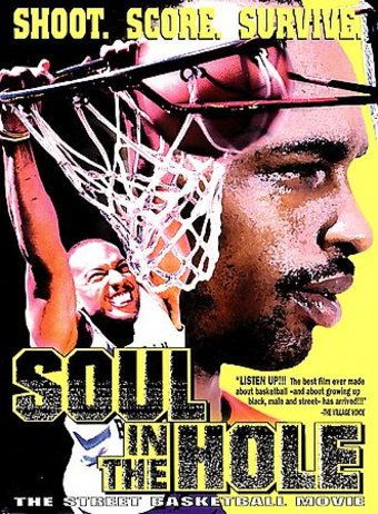 Basketball - Soul in the Hole: The Street