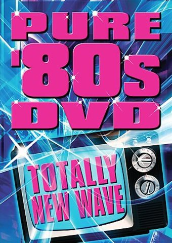 Pure 80's Totally New Wave