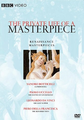 Art - Private Life of a Masterpiece: Renaissance