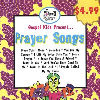 Gospel Kids Present...Prayer Songs