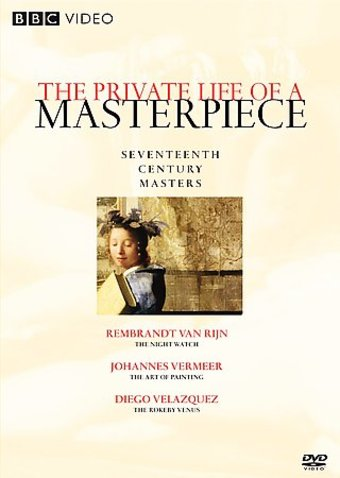 Art - Private Life of a Masterpiece: Seventeenth