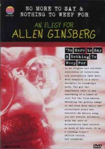 Allen Ginsberg - No More To Say & Nothing To Weep