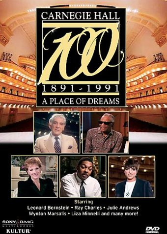 Carnegie Hall at 100 - A Place of Dreams