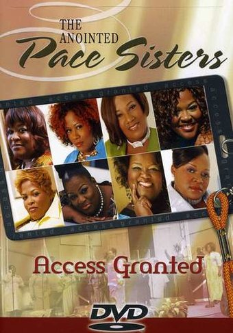 The Anointed Pace Sisters - Access Granted