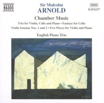 Sir Malcolm Arnold - Chamber Music