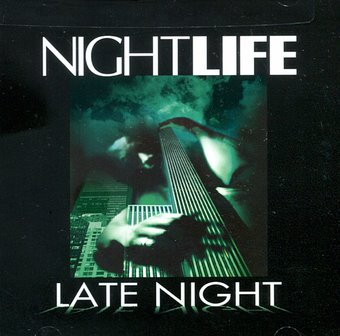 Late Night: Night Life
