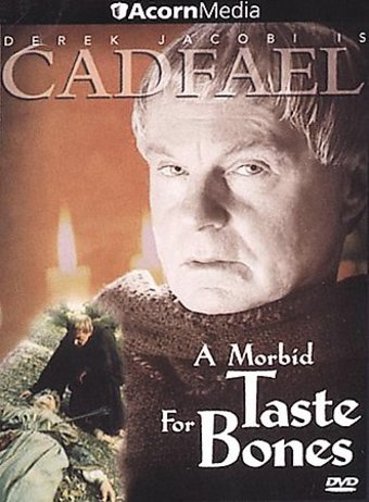 Cadfael - Series 3: A Morbid Taste for Bones