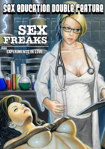 Sex Education Double Feature - Sex Freaks /