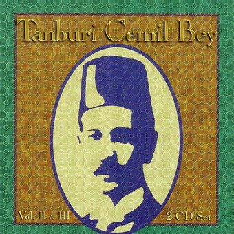 Tanburi Cemil Bey, Vols. 2 & 3 (2-CD)