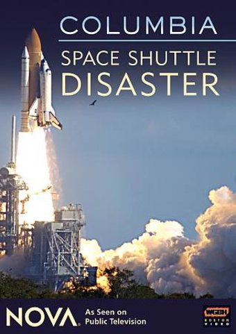 Columbia: Space Shuttle Disaster