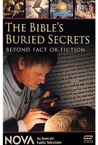 The Bible's Buried Secrets: Beyond Fact or Fiction