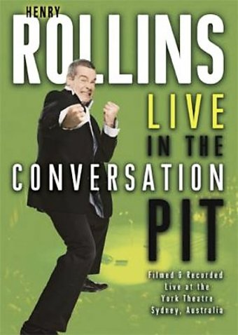 Henry Rollins - Live in the Conversation Pit