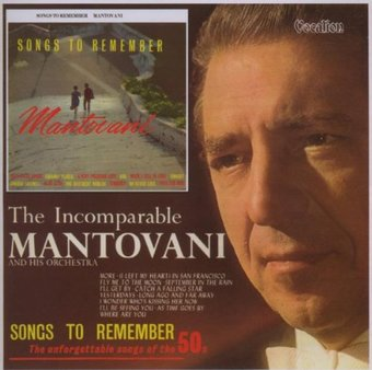 Songs To Remember/ Incomparable Mantovani