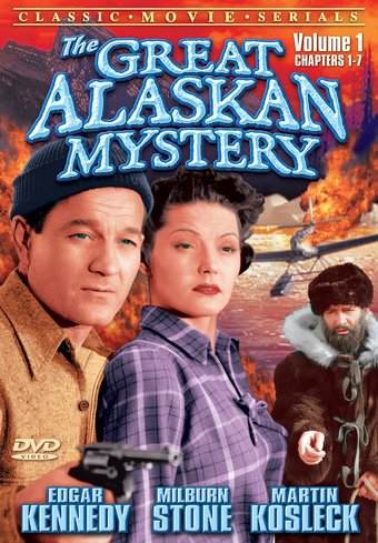 The Great Alaskan Mystery, Volume 1 (Chapters 1-7)