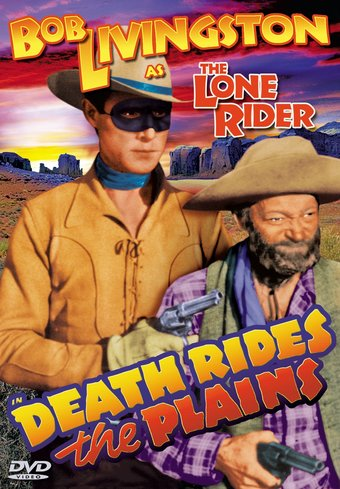 The Lone Rider: Death Rides The Plains