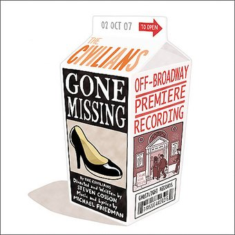 Gone Missing [Off-Broadway Premiere Recording]