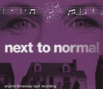Next to Normal [Original Broadway Cast Recording]