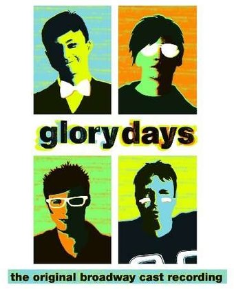 Glory Days [Original Broadway Cast]