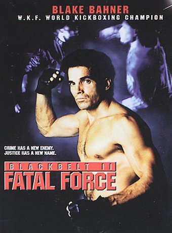 Black Belt II: Fatal Force