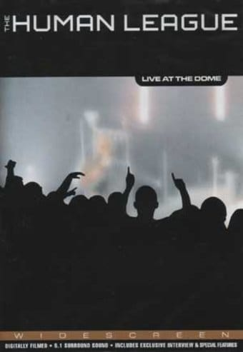 Human League - Live at the Dome