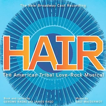 Hair [2009 Broadway Revival Cast]