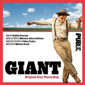 Giant [Original Cast Recording] (2-CD)
