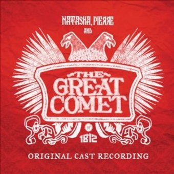 Natasha Pierre and the Great Comet of 1812 (2-CD)