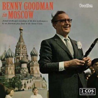 Benny Goodman in Moscow (2-CD)