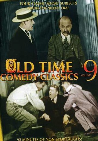 Old Time Comedy Classics, Volume 9 (Safe and Sane