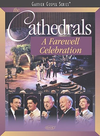 Gaither Gospel Series - The Cathedrals: A