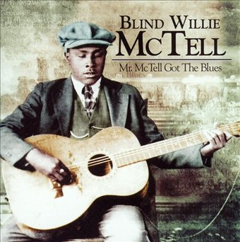 Mr. McTell Got the Blues (2-CD)