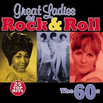 Great Ladies of Rock & Roll - The 60s