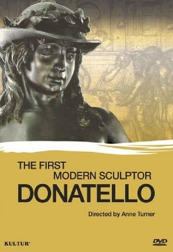 Art - Donatello: The First Modern Sculptor