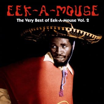 The Very Best of Eek-a-Mouse, Volume 2