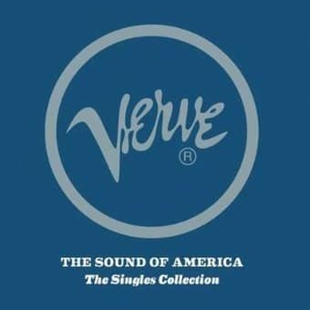 Verve - The Sound Of America: The Singles