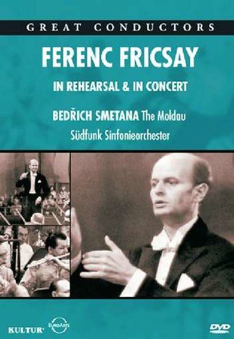 Great Conductors: Ferenc Fricsay - In Rehearsal &