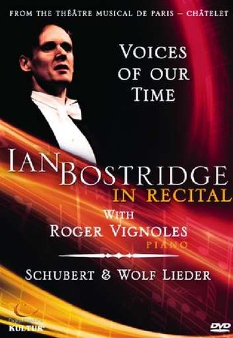 Voices of Our Time - Ian Bostridge